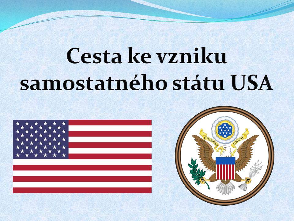 Cesta ke vzniku samostatného státu USA