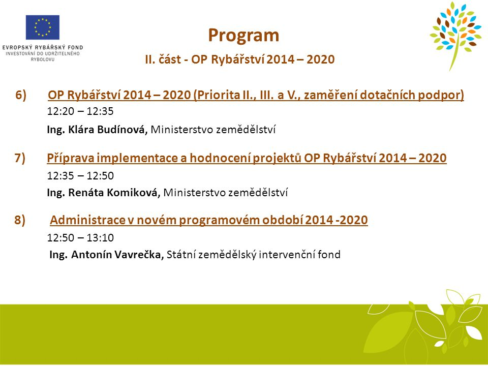 Program II. část - OP Rybářství 2014 – 2020