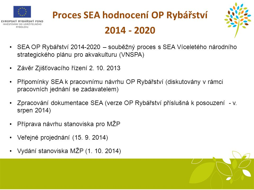 Proces SEA hodnocení OP Rybářství