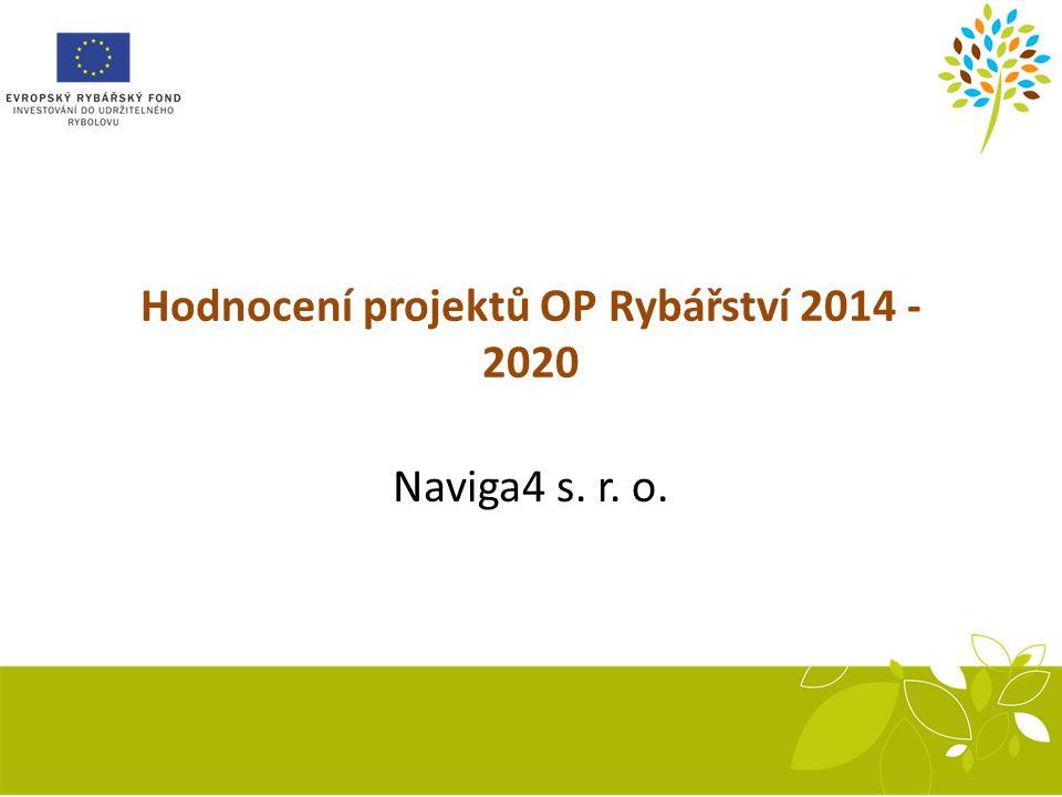 Hodnocení projektů OP Rybářství 2014 - 2020