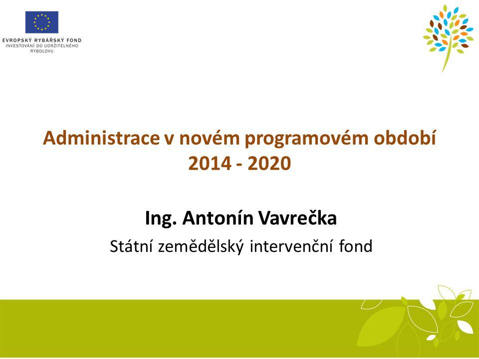 Administrace v novém programovém období 2014 - 2020