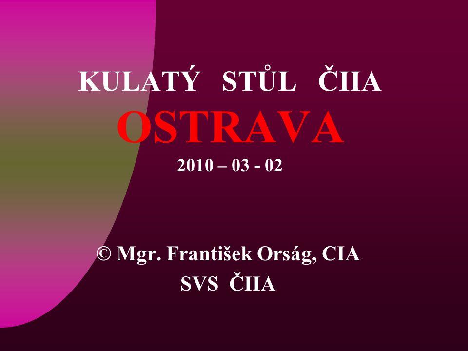 KULATÝ STŮL ČIIA OSTRAVA 2010 – 03 - 02