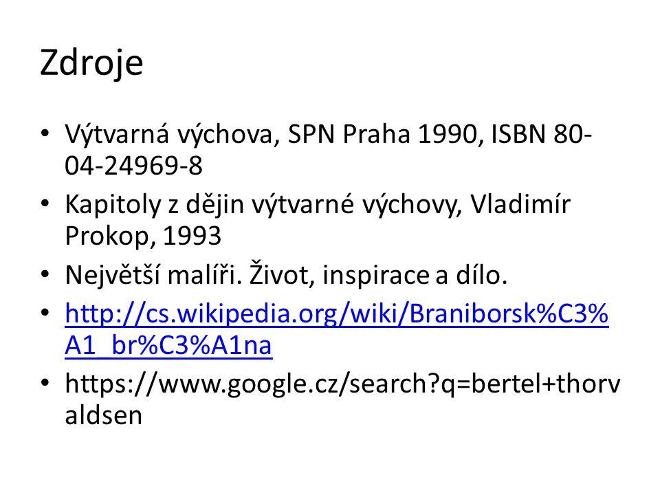 Zdroje Výtvarná výchova, SPN Praha 1990, ISBN 80-04-24969-8