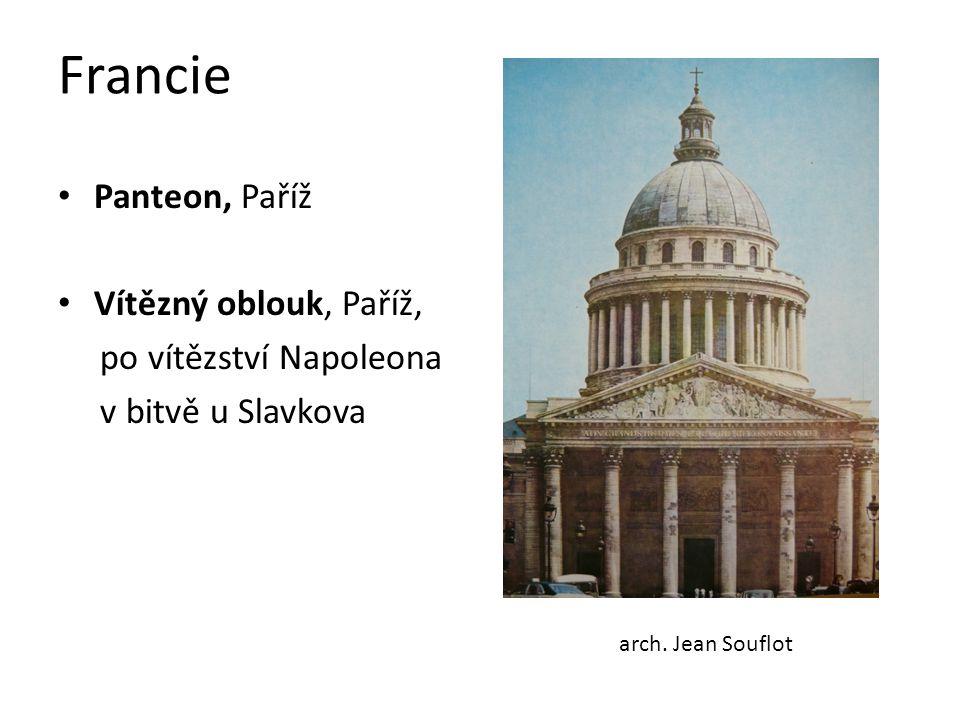 Francie Panteon, Paříž Vítězný oblouk, Paříž, po vítězství Napoleona