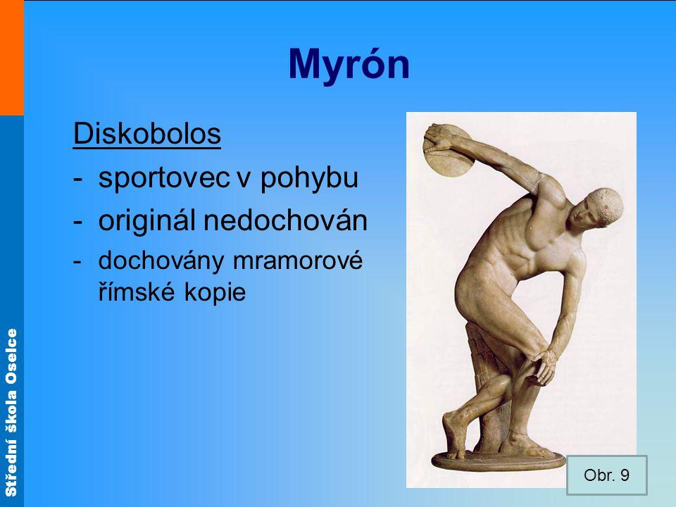 Myrón Diskobolos sportovec v pohybu originál nedochován