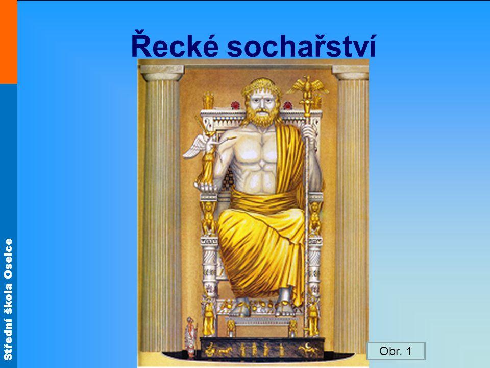 Řecké sochařství Obr. 1