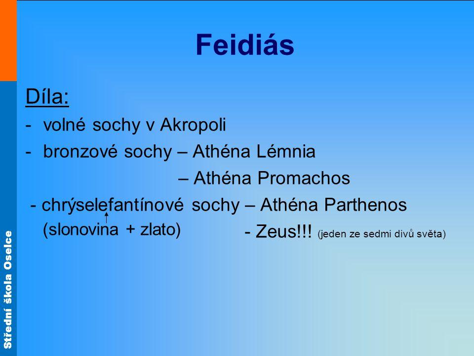 Feidiás Díla: volné sochy v Akropoli bronzové sochy – Athéna Lémnia