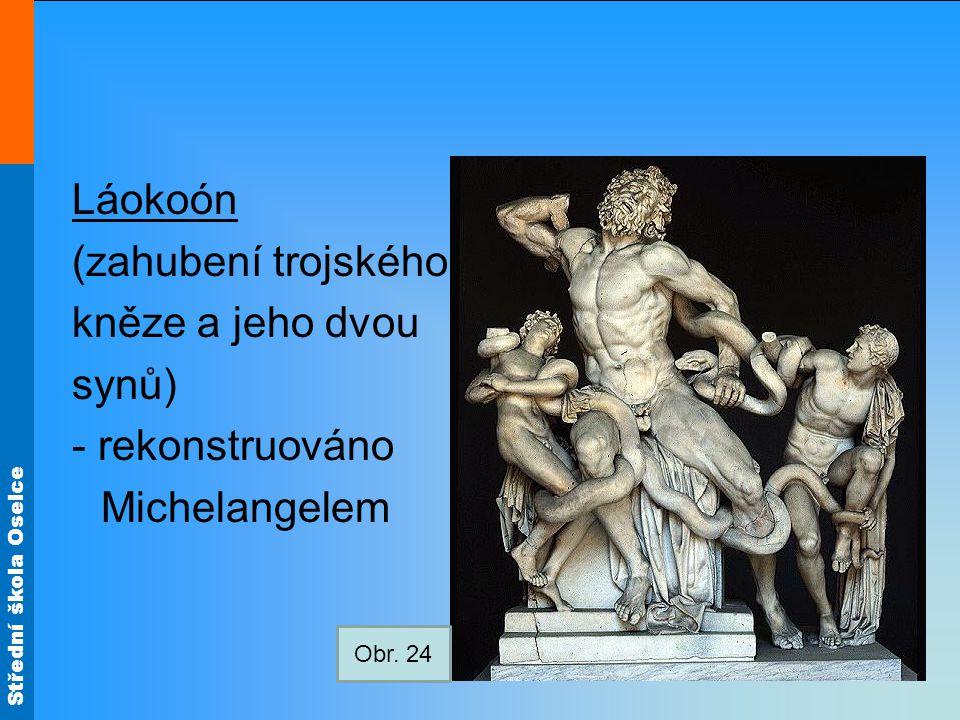 Láokoón (zahubení trojského kněze a jeho dvou synů) - rekonstruováno Michelangelem