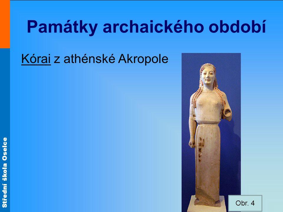 Památky archaického období