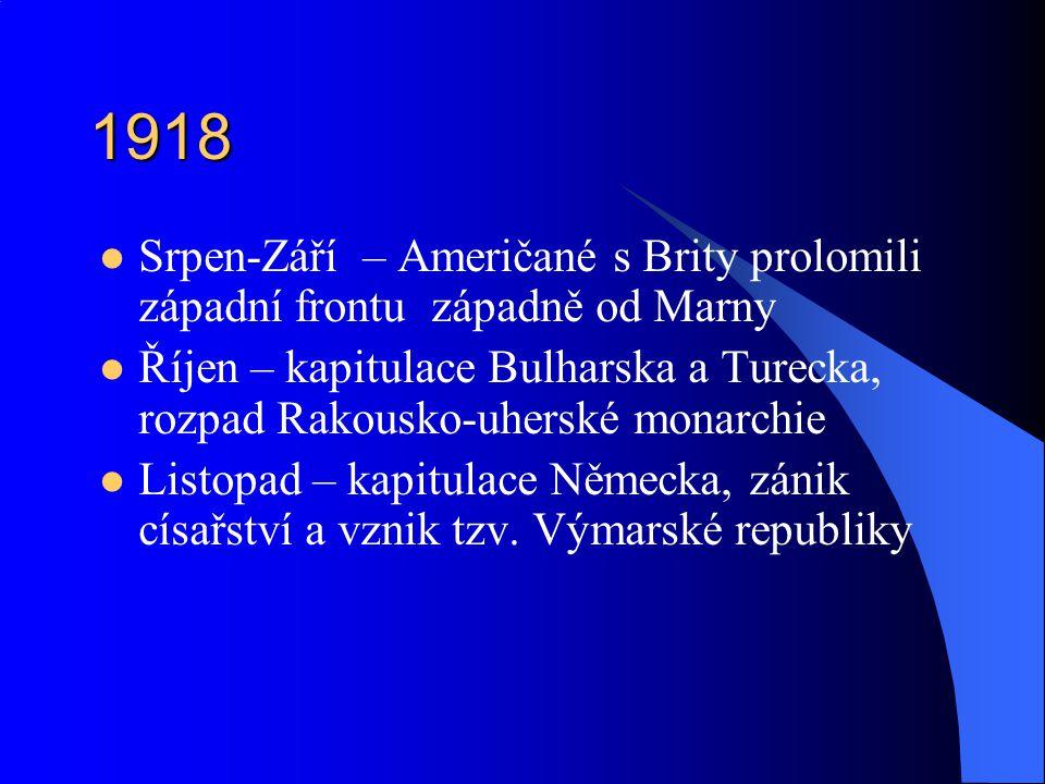 1918 Srpen-Září – Američané s Brity prolomili západní frontu západně od Marny.