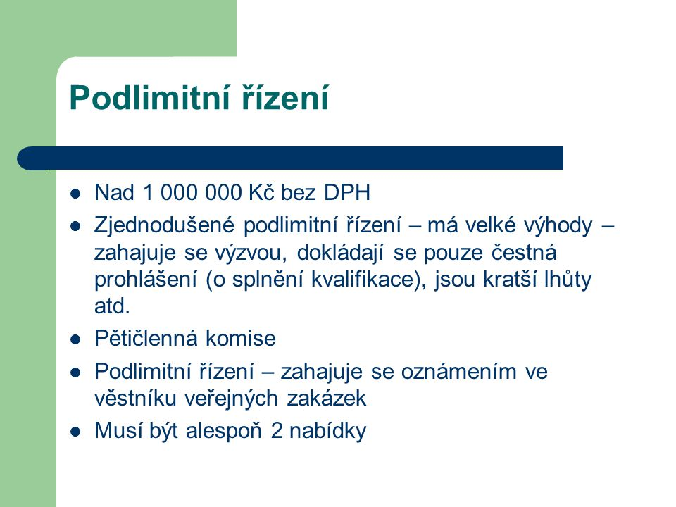 Podlimitní řízení Nad 1 000 000 Kč bez DPH