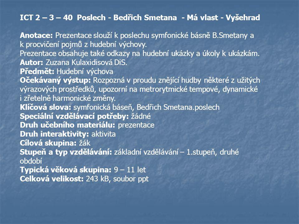ICT 2 – 3 – 40 Poslech - Bedřich Smetana - Má vlast - Vyšehrad