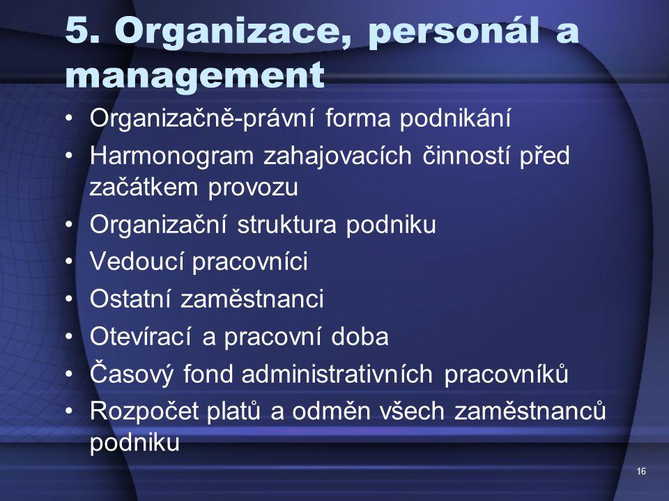 5. Organizace, personál a management