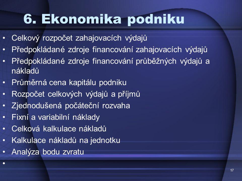 6. Ekonomika podniku Celkový rozpočet zahajovacích výdajů