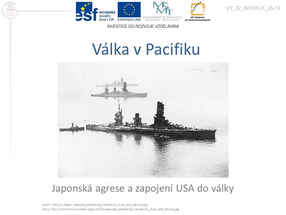 Japonská agrese a zapojení USA do války