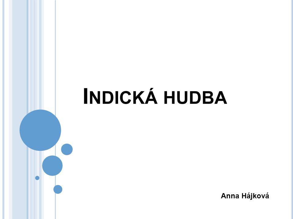 Indická hudba Anna Hájková