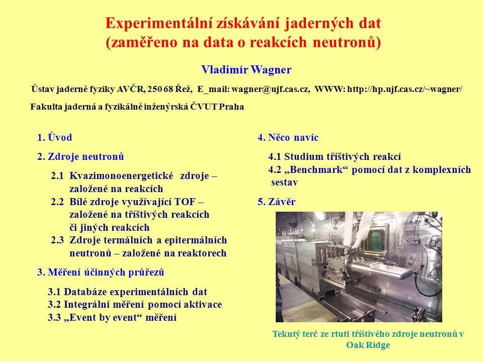Experimentální získávání jaderných dat