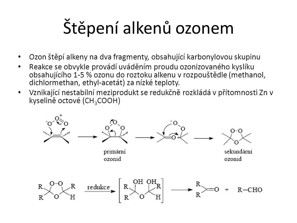 Štěpení alkenů ozonem Ozon štěpí alkeny na dva fragmenty, obsahující karbonylovou skupinu.