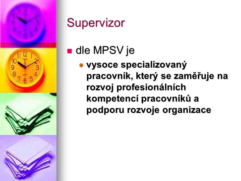 Supervizor dle MPSV je.