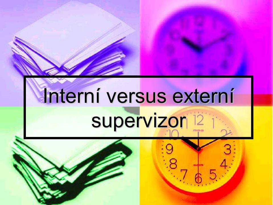 Interní versus externí supervizor
