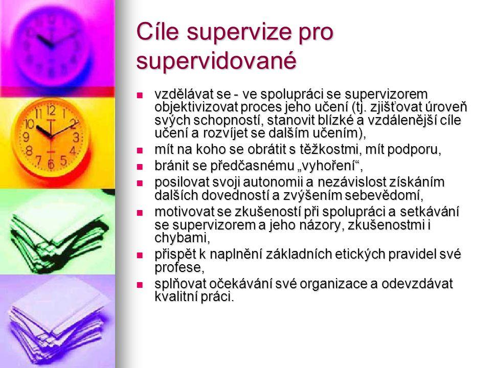 Cíle supervize pro supervidované