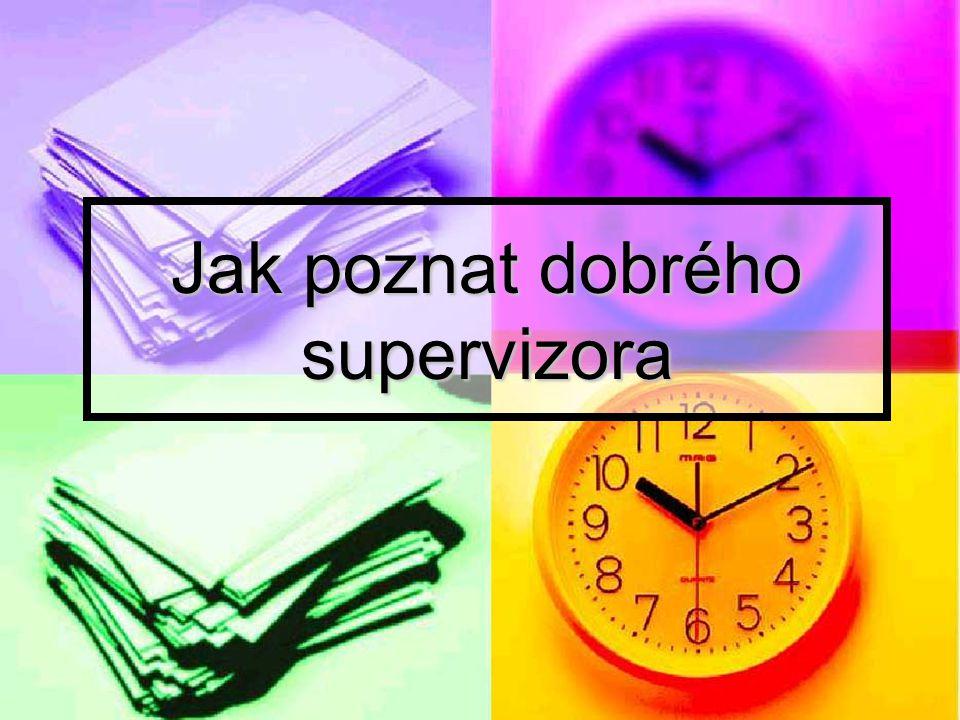 Jak poznat dobrého supervizora