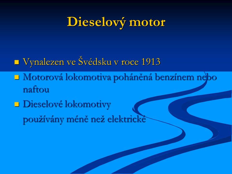 Dieselový motor Vynalezen ve Švédsku v roce 1913