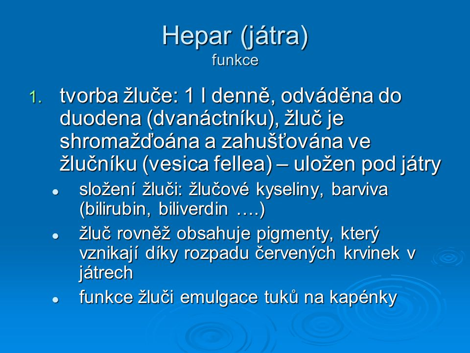 Hepar (játra) funkce