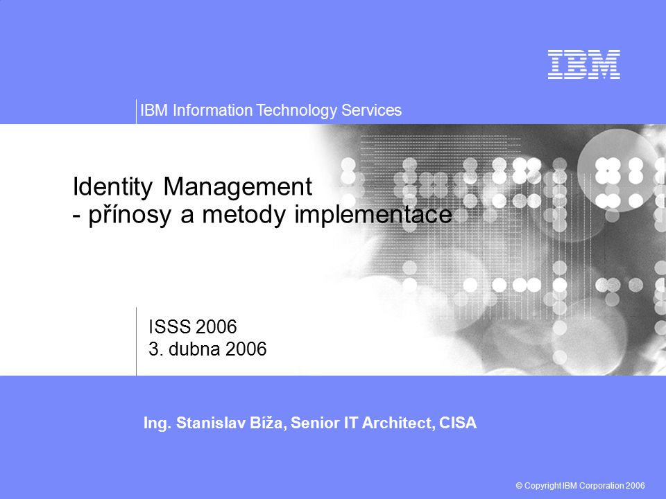 Identity Management - přínosy a metody implementace