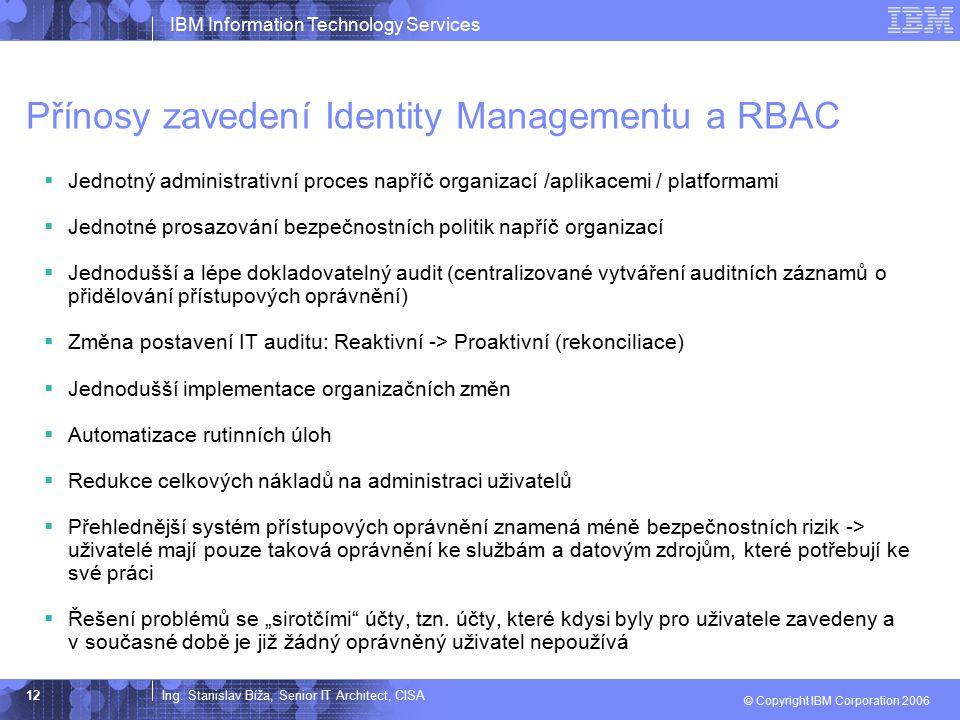 Přínosy zavedení Identity Managementu a RBAC