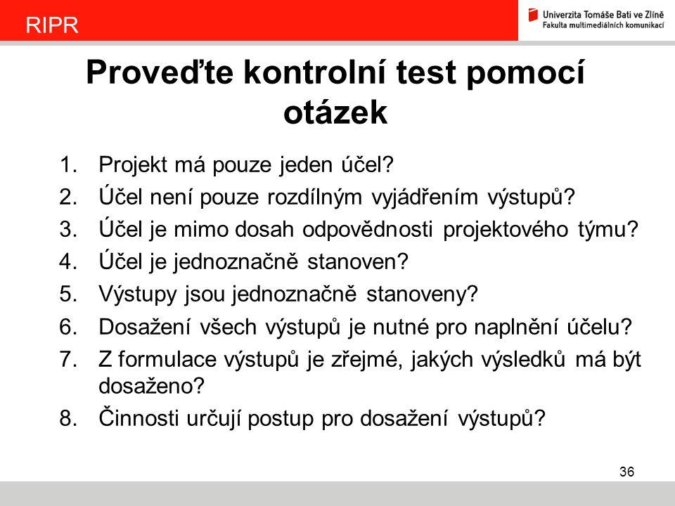 Proveďte kontrolní test pomocí otázek