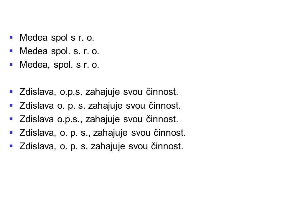 Medea spol s r. o. Medea spol. s. r. o. Medea, spol. s r. o. Zdislava, o.p.s. zahajuje svou činnost.