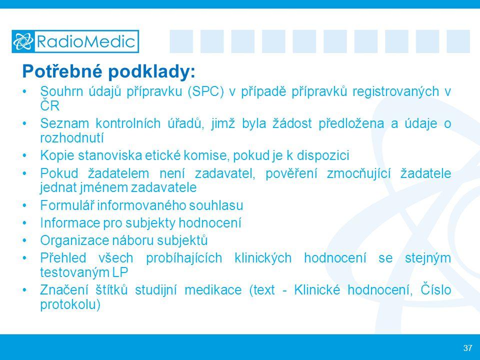 Potřebné podklady: Souhrn údajů přípravku (SPC) v případě přípravků registrovaných v ČR.