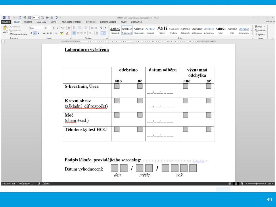 Potřebné podklady: Příslušná povolení vydaná pro hodnocení či přípravky zvláštní povahy (jsou-li k dispozici), např. radiofarmaka (Stanovisko SÚJB)