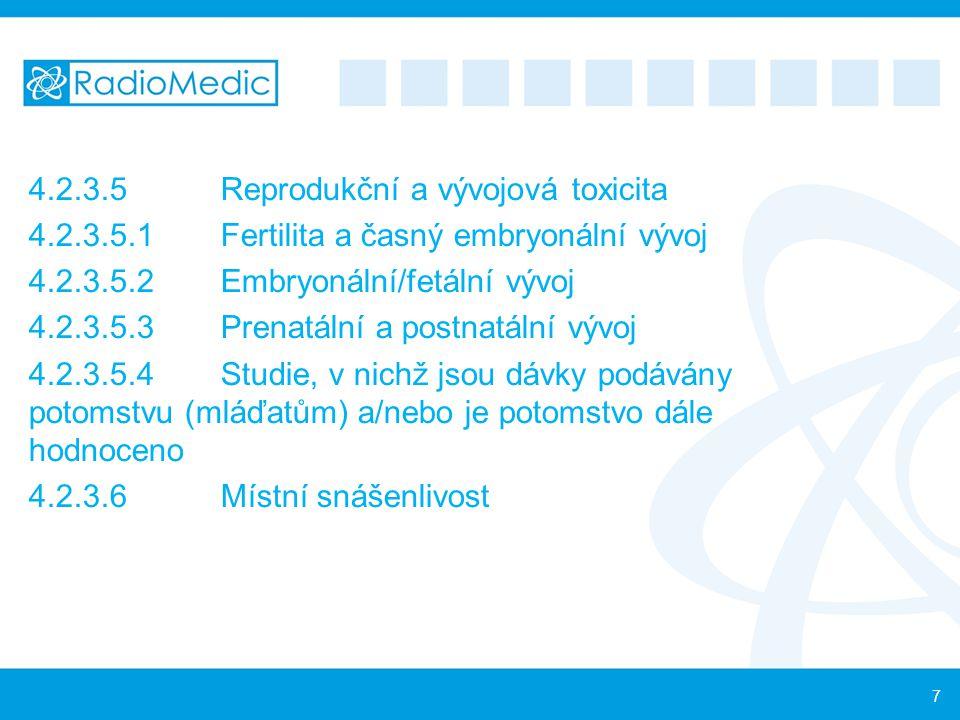 4.2.3.5 Reprodukční a vývojová toxicita