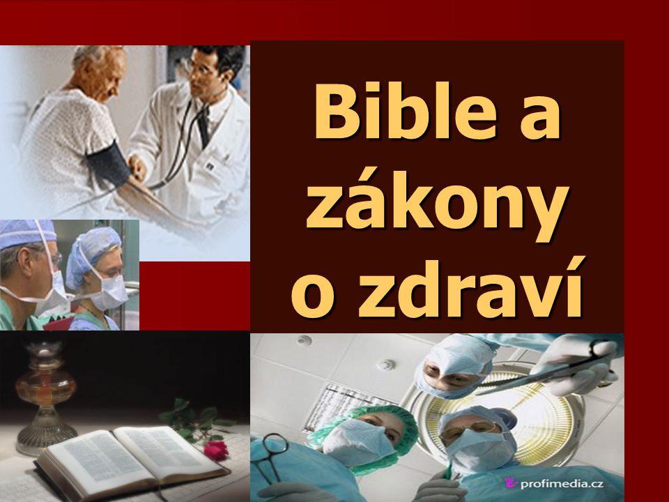 Bible a zákony o zdraví