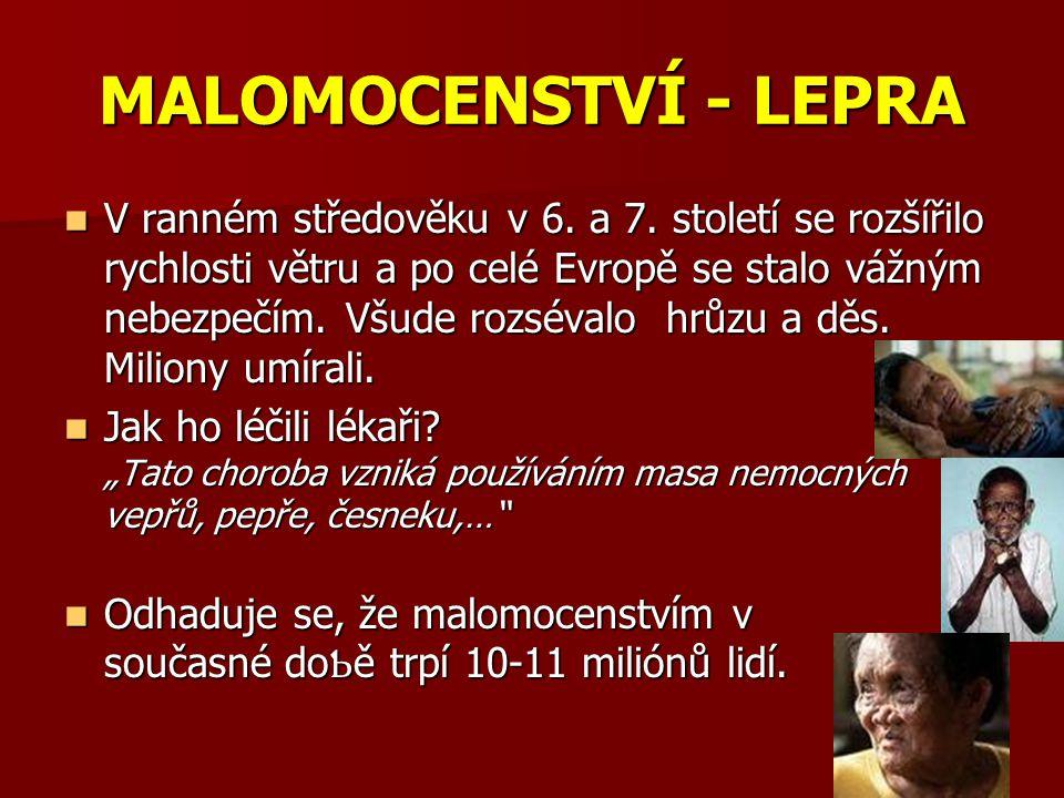 MALOMOCENSTVÍ - LEPRA