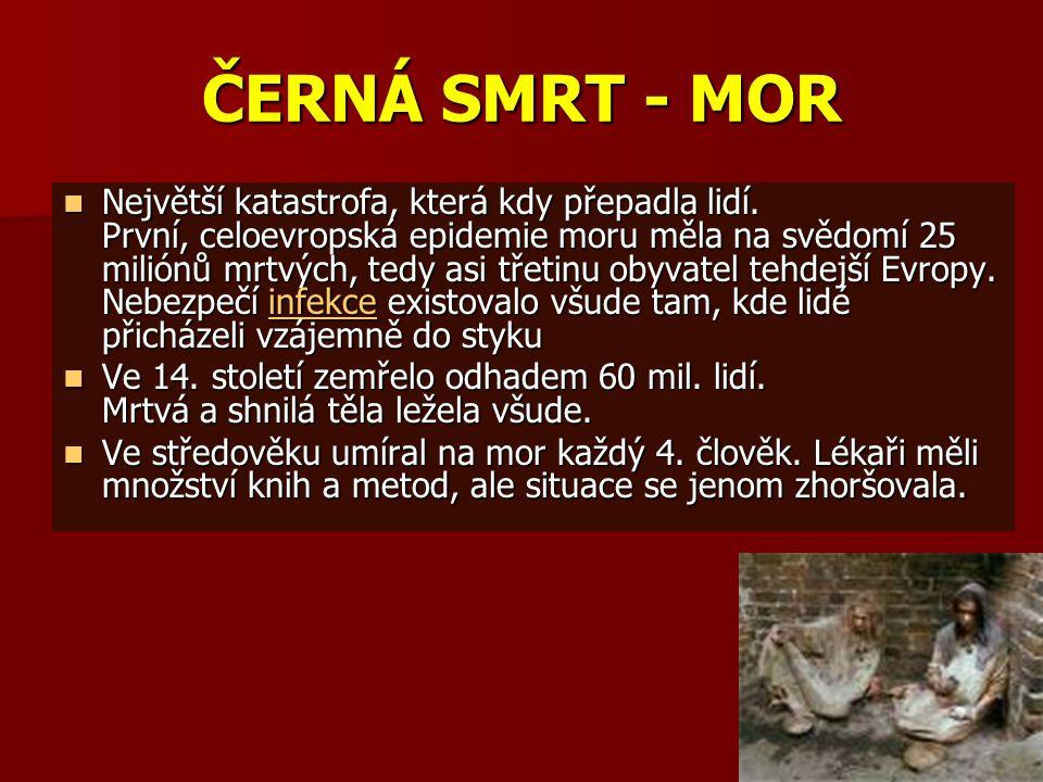 ČERNÁ SMRT - MOR