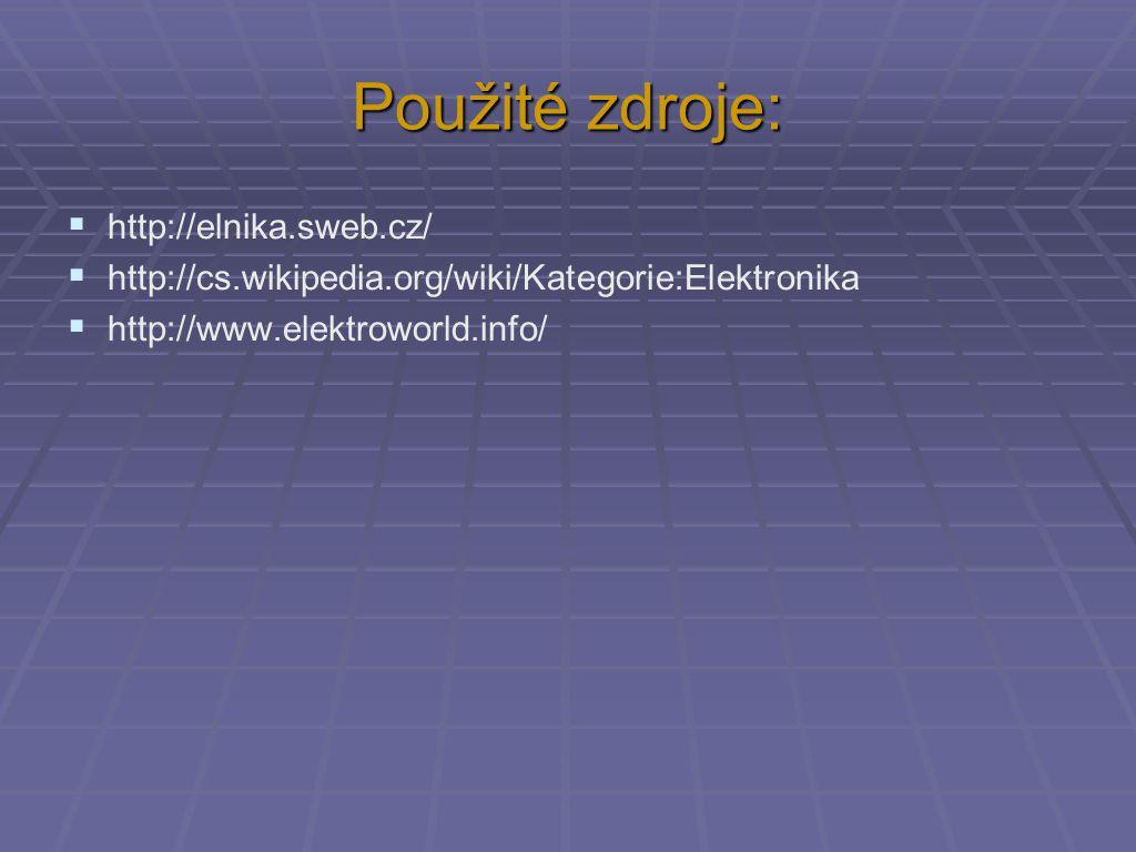 Použité zdroje: http://elnika.sweb.cz/
