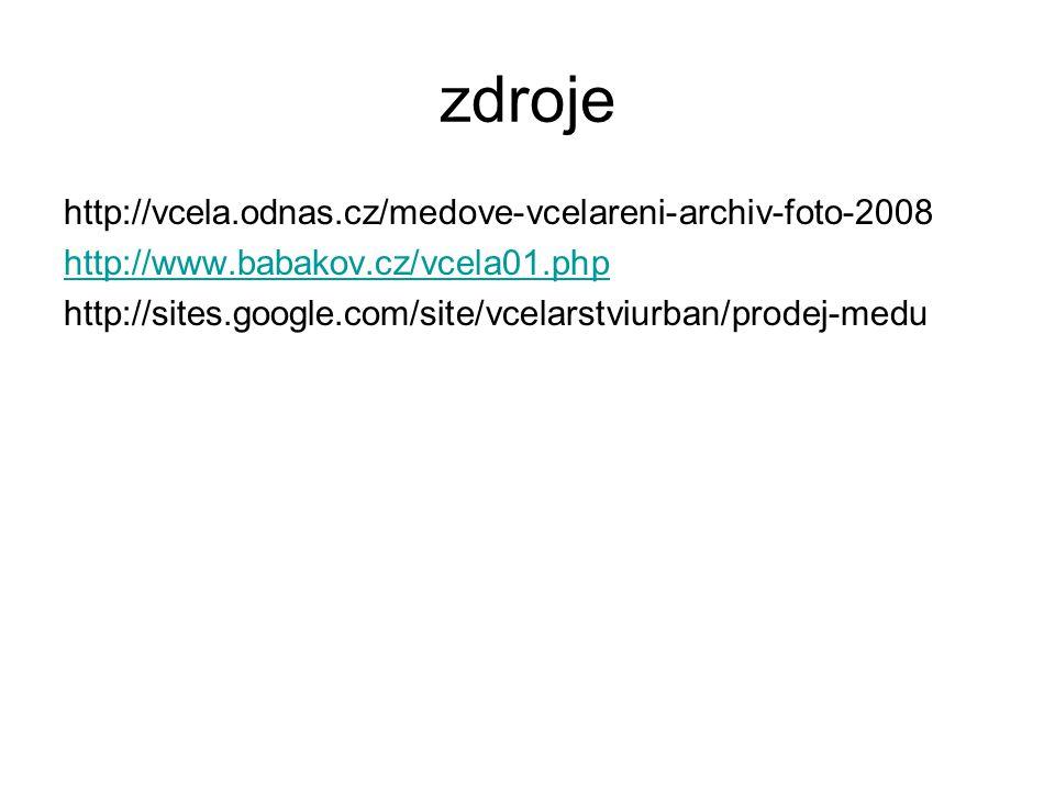 zdroje http://vcela.odnas.cz/medove-vcelareni-archiv-foto-2008