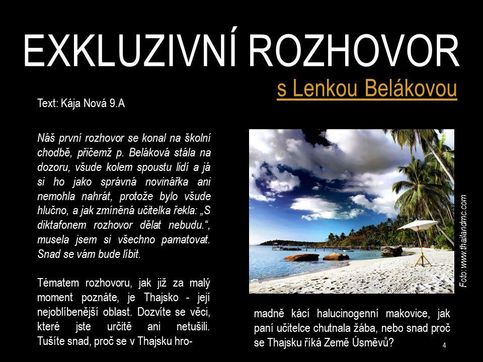 Exkluzivní rozhovor s Lenkou Belákovou Text: Kája Nová 9.A