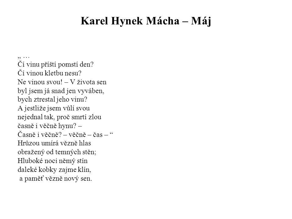 """Karel Hynek Mácha – Máj """" … Čí vinu příští pomstí den"""