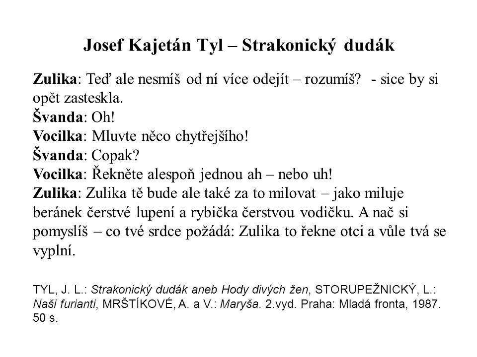 Josef Kajetán Tyl – Strakonický dudák