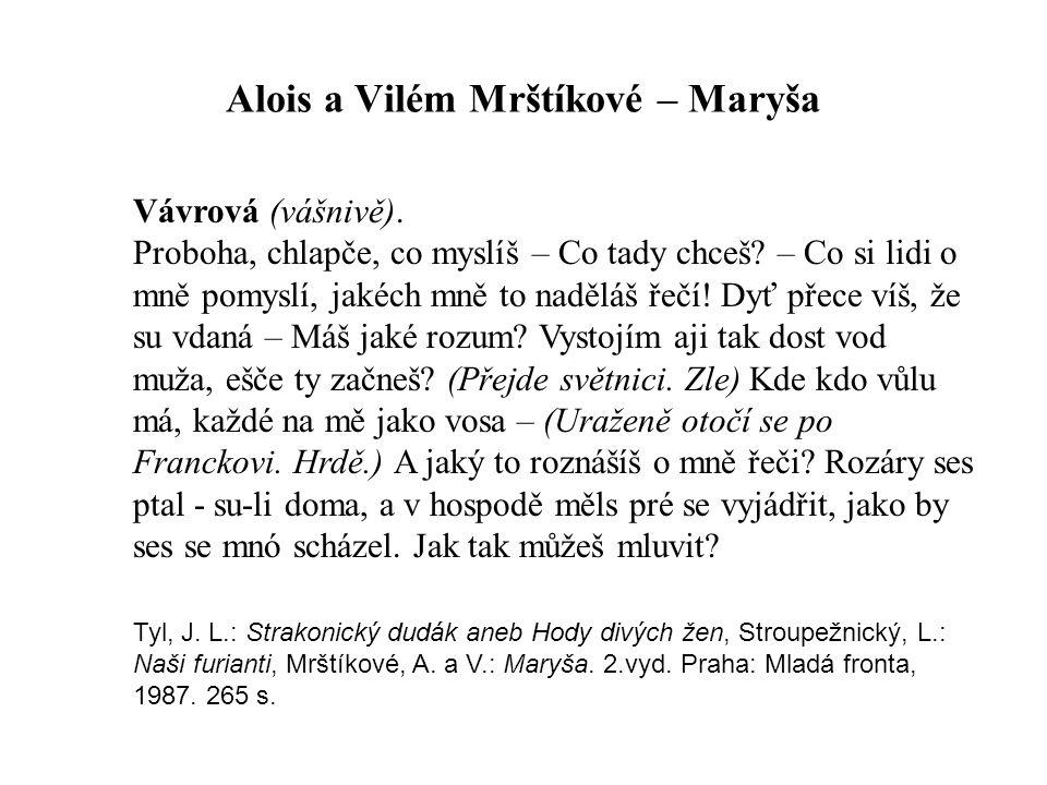 Alois a Vilém Mrštíkové – Maryša