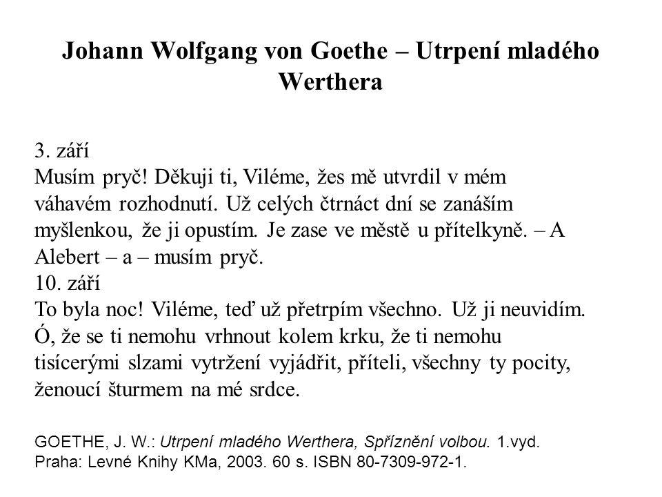 Johann Wolfgang von Goethe – Utrpení mladého Werthera