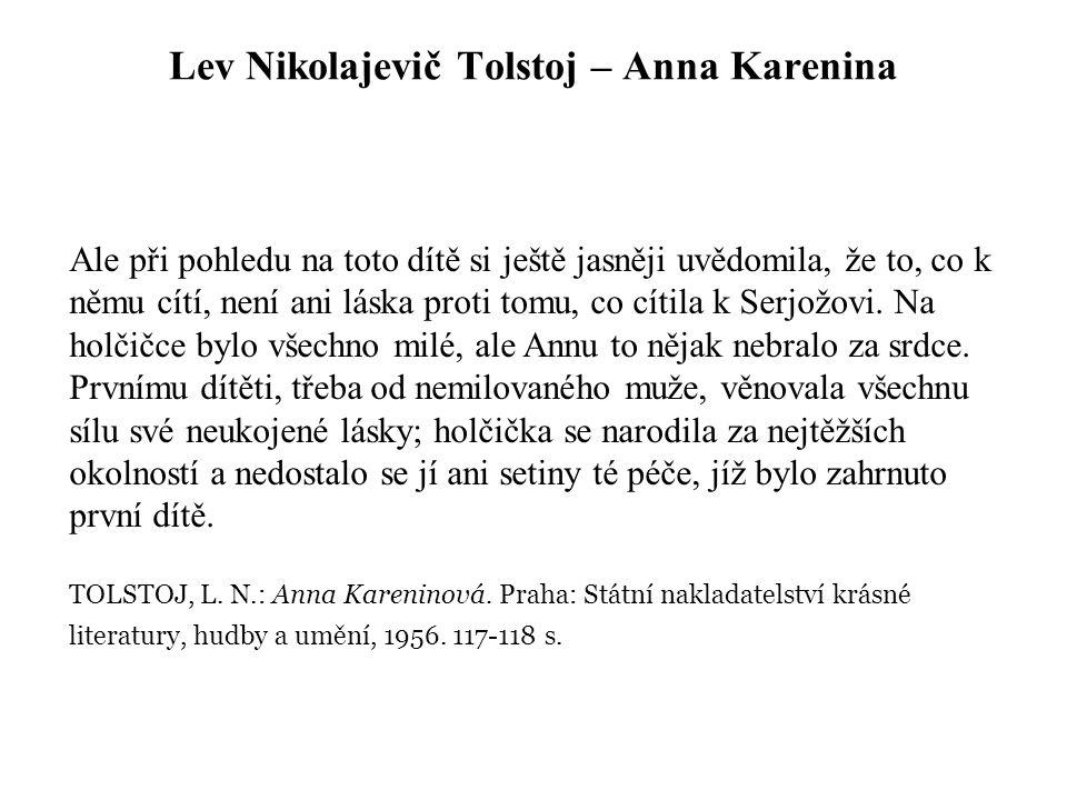 Lev Nikolajevič Tolstoj – Anna Karenina