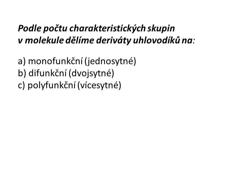 Podle počtu charakteristických skupin