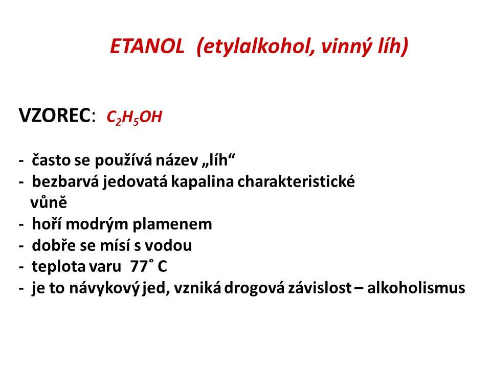ETANOL (etylalkohol, vinný líh)