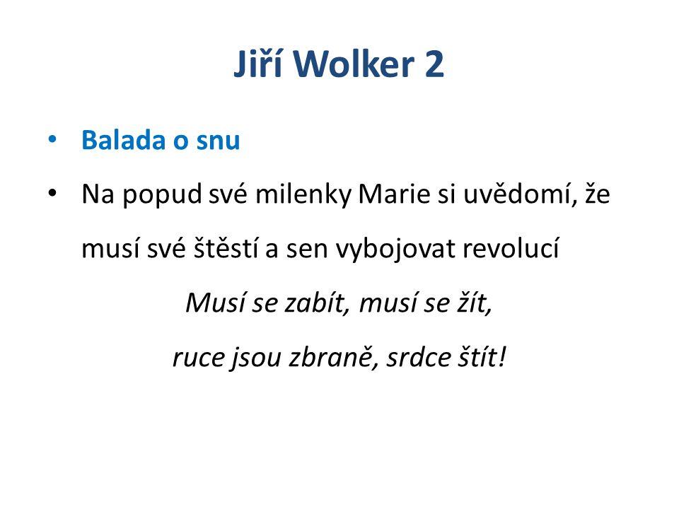 Jiří Wolker 2 Balada o snu