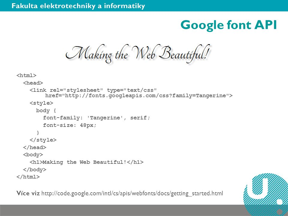 Google font API <html> <head> <link rel= stylesheet type= text/css href= http://fonts.googleapis.com/css family=Tangerine >